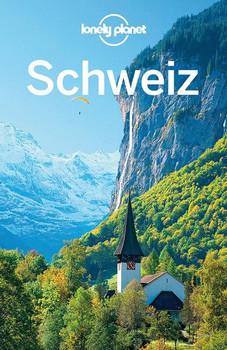 Lonely Planet Reiseführer Schweiz - Nicola Williams  [Taschenbuch]