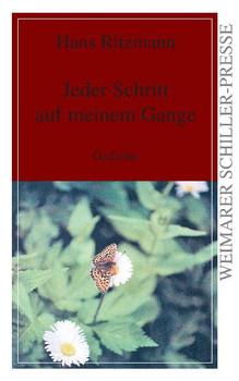 Jeder Schritt auf meinem Gange: Gedichte - Hans Ritzmann