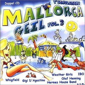 Various - 'Tschuldigung Mallorca Geil 3