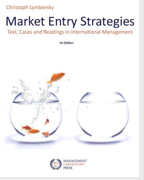 Market Entry Strategies: Text, Cases And Readings In Market Entry Management - Lymbersky, Christoph