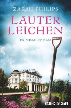 Lauter Leichen - Zarah Philips  [Taschenbuch]