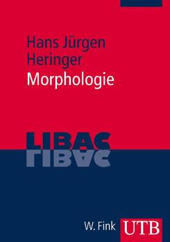 Morphologie - Hans Jürgen Heringer