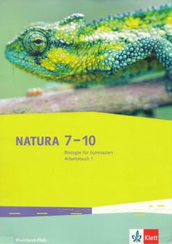 Natura 7-10: Biologie für Gymnasien - Arbeitsbuch 1 - Rheinland-Pfalz - Franziska Astor [Broschiert, 1. Auflage 2014]