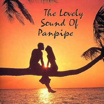 Various - The Lovely Sound of Panpipe