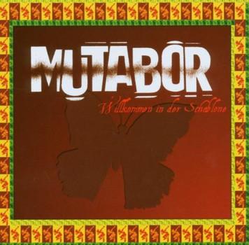 Mutabor - Willkommen in der Schablone
