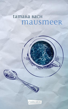 Mausmeer - Tamara Bach  [Gebundene Ausgabe]