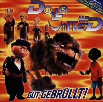 Dolls United - Gut Gebruellt