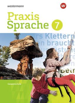 Praxis Sprache / Praxis Sprache - Differenzierende Ausgabe 2017 für Gesamtschulen. Differenzierende Ausgabe 2017 für Gesamtschulen / Schülerband 7 [Gebundene Ausgabe]