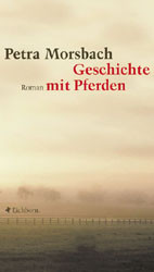 Geschichte mit Pferden - Petra Morsbach