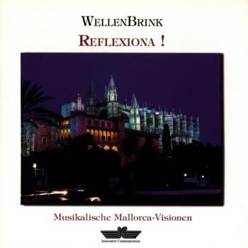 Egon Wellenbrink - Reflexiona!