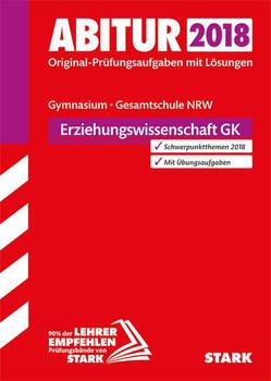 Abiturprüfung Nordrhein-Westfalen - Erziehungswissenschaft GK [Taschenbuch]