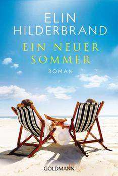 Ein neuer Sommer. Roman - Elin Hilderbrand  [Taschenbuch]