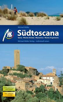 Südtoscana Reiseführer Michael Müller Verlag. Siena - Monte Amiata - Maremma - Monte Argentario - Michael Müller  [Taschenbuch]