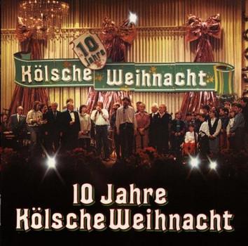 Various - 10 Jahre Kölsche Weihnacht