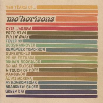 Mo' Horizons - Ten Years of Mo'Horizons