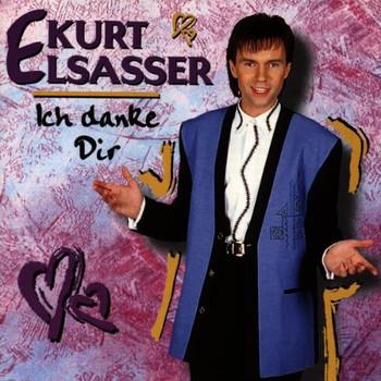 Kurt Elsasser - Ich Danke Dir