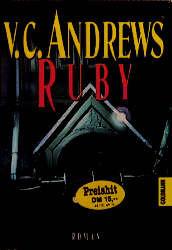 Ruby. Die Landry- Saga 1. - Virginia C. Andrews