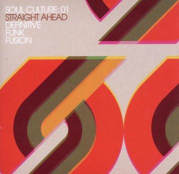 Various - Soul Culture: 01 Straight Ahead Definitive Funk Fu