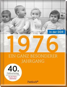 1976. Ein ganz besonderer Jahrgang in der DDR - 40. Geburtstag [Gebundene Ausgabe]