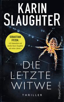 Die letzte Witwe - Karin Slaughter  [Gebundene Ausgabe]