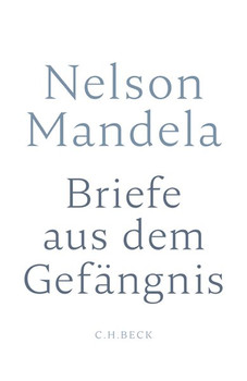 Briefe aus dem Gefängnis - Nelson Mandela  [Gebundene Ausgabe]