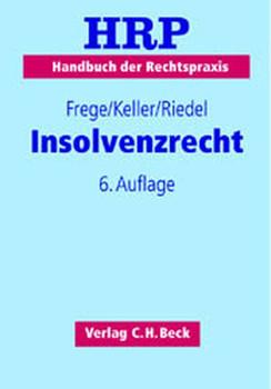 Insolvenzrecht - Wilhelm Uhlenbruck [Gebundene Ausgabe]