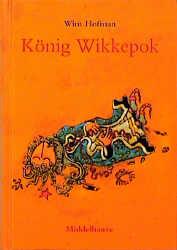 König Wikkepok -Wim Hofman