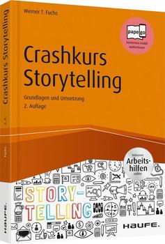 Crashkurs Storytelling - inkl. Arbeitshilfen online - Werner T. Fuchs  [Taschenbuch]