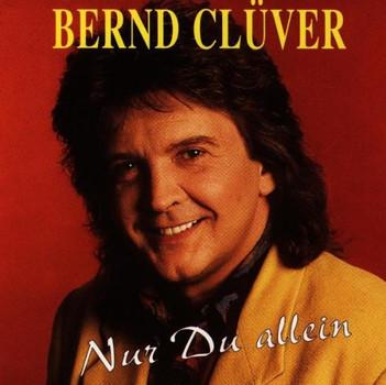 Bernd Clüver - Nur du Allein