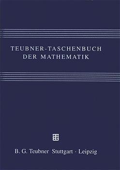 Teubner-Taschenbuch der Mathematik - Eberhard Zeidler [1.Auflage 1996]