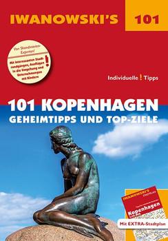 101 Kopenhagen - Reiseführer von Iwanowski. Geheimtipps und Top-Ziele. Mit herausnehmbarem Stadtplan - Ulrich Quack  [Taschenbuch]