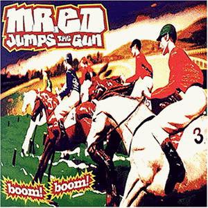 Mr.ed Jumps the Gun - Boom Boom (Spec.Edition)