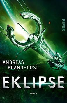 Eklipse. Roman - Andreas Brandhorst  [Taschenbuch]