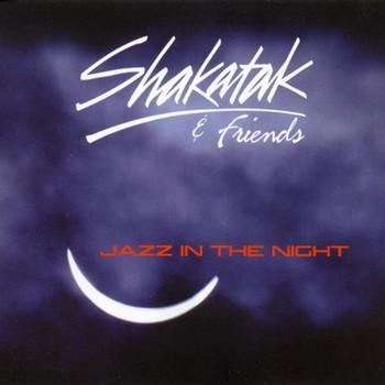 Shakatak+Friends - Jazz in the Night