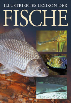 Illustriertes Lexikon der Fische - Evzen Kus