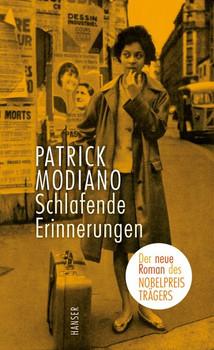 Schlafende Erinnerungen - Patrick Modiano  [Gebundene Ausgabe]