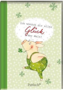Gustav Glücksschwein: Ich wünsch dir alles Glück der Welt! [Gebundene Ausgabe]