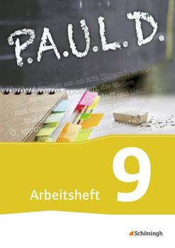 P.A.U.L. D. - Persönliches Arbeits- und Lesebuch Deutsch - Für Gymnasien und Gesamtschulen - Neubearbeitung: Arbeitsheft 9 - Diekhans, Johannes