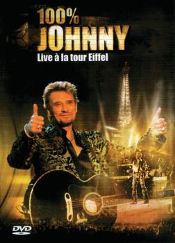 Johnny Hallyday - 100% Johanny: Live a la tour Eiffel [Import]