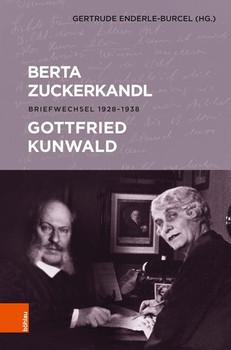 Berta Zuckerkandl - Gottfried Kunwald. Briefwechsel 1928 - 1938 [Gebundene Ausgabe]