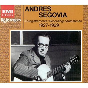 Andres Segovia - Segovia Guitar Recital-1927-39