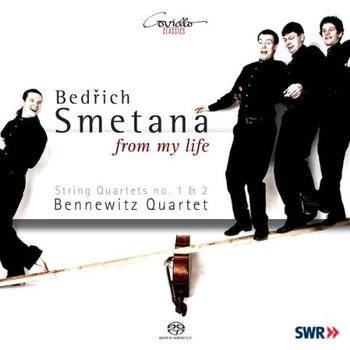 Bennewitz Quartett - Smetana: Streichquartette Nr.1 e-Moll & Nr.2 d-Moll