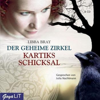 Julia Nachtmann - Der Geheime Zirkel-Kartiks Schicksal