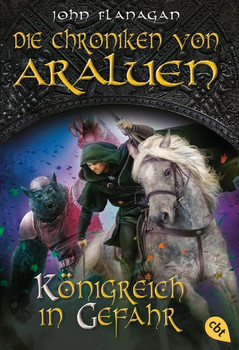 Die Chroniken von Araluen - Königreich in Gefahr - John Flanagan  [Taschenbuch]