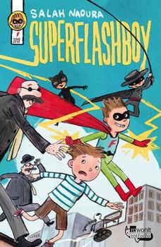 Superflashboy - Salah Naoura  [Gebundene Ausgabe]