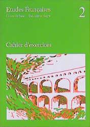 Etudes Francaises, Cours de base, Cahier d' exercices