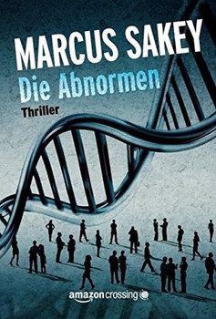 Die Abnormen - Marcus Sakey  [Taschenbuch]