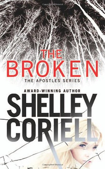 The Broken (The Apostles) - Coriell, Shelley