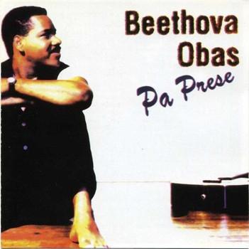 Beethova Obas - Pa Prese