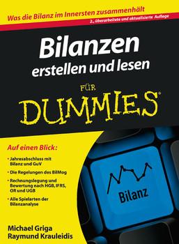 Bilanzen erstellen und lesen für Dummies (Fur Dummies) - Michael Griga